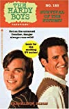 SURVIVAL OF THE FITTEST HARDY BOYS CASEFILES 120 by  Franklin W. Dixon (Mass Market Paperback)
