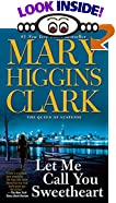 Let Me Call You Sweetheart by  Mary Higgins Clark (Mass Market Paperback)