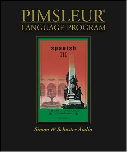 Pimsleur Comprehensive Spanish III on Cassettes