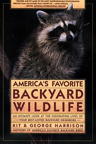 AMERICA'S FAVORITE BACKYARD WILDLIFE by George Harrison, Kit Harrison