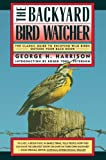 Backyard Bird-Watcher by George Harrison (Paperback - June 15, 1988)