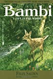 Bambi, A Life in the Woods (1923) (Book) written by Felix Salten