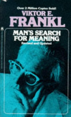 Man's Search for Meaning, Viktor E. Frankl