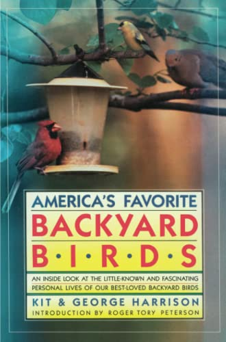 America's Favorite Backyard Birds by George Harrison, Kit Harrison (Paperback - April 15, 1989)