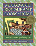 Moosewood Restaurant Cooks at Home book
