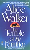 Book Cover: The Temple Of My Familiar by Alice Walker