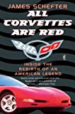 All Corvettes Are Red:...