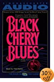 Black Cherry Blues [ABRIDGED] by  James Lee Burke, Will Patton (Reader) (Audio Cassette)