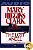 The Lost Angel by  Mary Higgins Clark (Author) (Audio Cassette) 