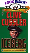 ICEBERG : ICEBERG by  Clive Cussler (Author) (Mass Market Paperback) 