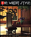 Wright Style: Re-Creating the Spirit of Frank Lloyd Wright, book cover
