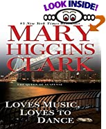 Loves Music, Loves to Dance by  Mary Higgins Clark, Julie Rubenstein (Editor) (Mass Market Paperback)