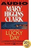 Lucky Day by  Mary Higgins Clark (Author) (Audio Cassette) 