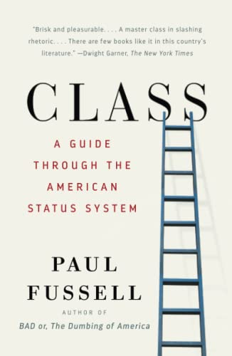 225. Class: A Guide Through the American Status System