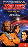 The Next Generation: #23: War Drums (Star Trek)