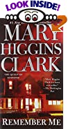 Remember Me by  Mary Higgins Clark (Mass Market Paperback)