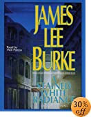 A Stained White Radiance [ABRIDGED] by  James Lee Burke, Will Patton (Narrator) (Audio Cassette) 