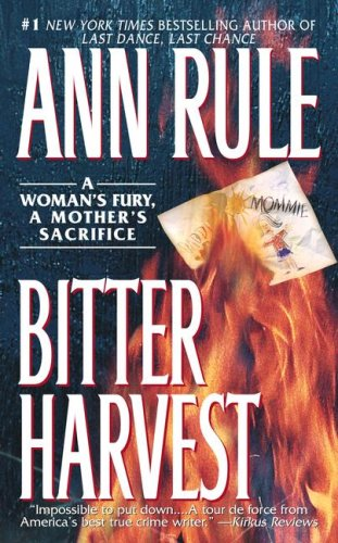 Bitter Harvest, Rule, Ann