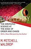 Buy COMPLEXITY: THE EMERGING SCIENCE AT THE EDGE OF ORDER AND CHAOS from Amazon