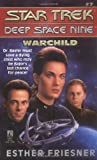 Deep Space Nine #7: Warchild (Star Trek)