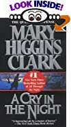 A Cry In The Night by  Mary Higgins Clark (Author)