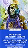 Lame Deer, Seeker of Visions by Richard Erdoes (Paperback)
