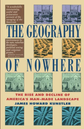 596. The Geography of Nowhere: The Rise and Decline of America