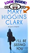I'll Be Seeing You by  Mary Higgins Clark, Julie Rubenstein (Editor)