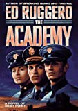 The Academy: A Novel of West Point