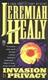 Invasion of Privacy: A John Francis Cuddy Mystery by  Jeremiah F. Healy