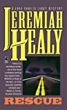 Rescue: A John Francis Cuddy Mystery by  Jeremiah F. Healy (Mass Market Paperback - June 1996)