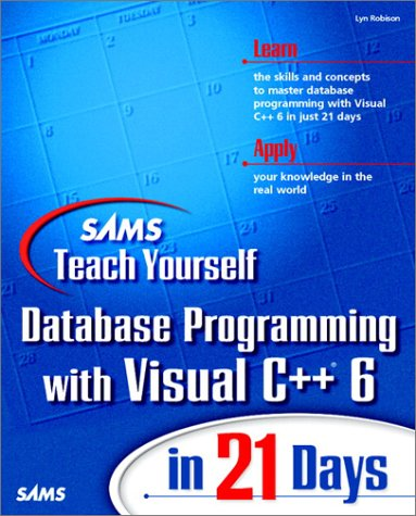 PDF Sams Teach Yourself Database Programming with Visual C 6 in 21 Days Sams 1998
