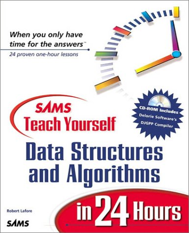 Sams Teach Yourself Data Structures and Algorithms in 24 Hours