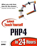 Teach Yourself PHP4 in 24 Hours