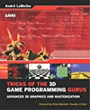 Tricks of the 3D game programming gurus: advanced 3D graphics and rasterization
