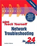 Teach Yourself Network Troubleshooting In 24 Hours preview 0