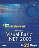 Sams Teach Yourself Microsoft Visual Basic .NET 2003 in 21 Days, Second Edition
