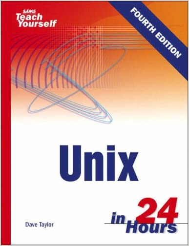 Teach Yourself Unix in 24 Hours, 4th Ed.