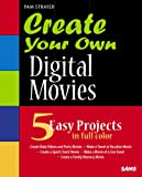 Create Your Own Digital Movies