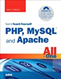 Teach Yourself PHP, MySQL and Apache All in One (4th edition)