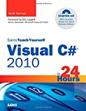 Sams teach yourself Visual C? 2010 complete starter kit in 24 hours