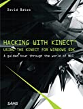 Hacking with the Kinect for Windows SDK Beta: a guided tour through the world of NUI