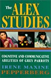The Alex Studies: Cognitive and Communicative Abilities of Grey