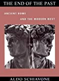 The End of the Past: Ancient Rome and the Modern West