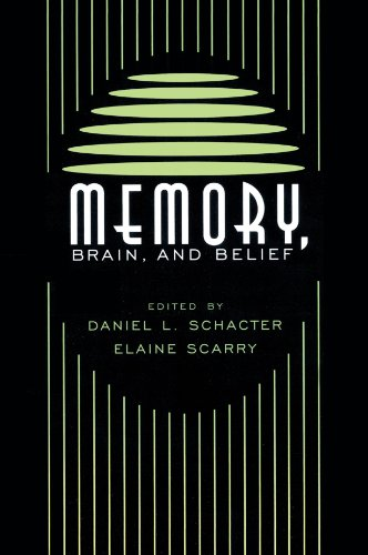 Memory, Brain, and Belief, by Schacter, D.L. and E. Scarry