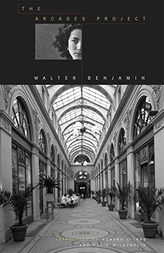 Walter Benjamin, The Arcades Project
