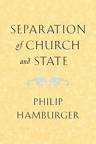 Separation of Church and State, Hamburger, Philip