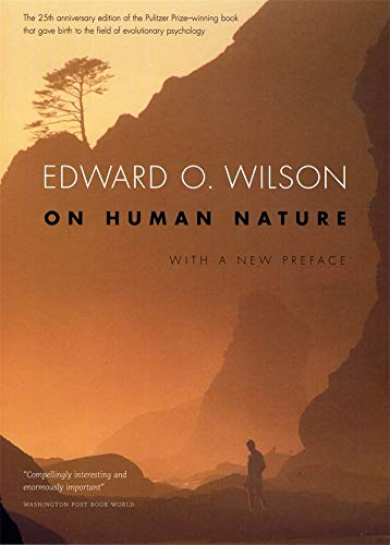 On Human Nature, by Wilson, E.O.