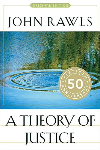 A Theory of Justice: Original Edition, by Rawls, J.