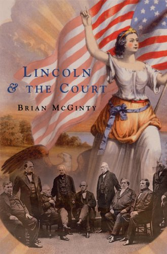 Lincoln and the Court, McGinty, Brian